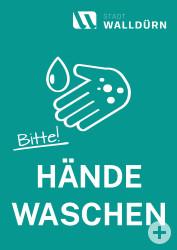 Plakat mit Handsymbol und Wasser sowie den Text bitte Hände waschen