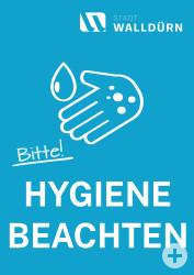 Plakat mit Handsymbol und Wasser sowie den Text bitte Hygiene beachten