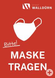 Plakat mit dem Symbol einer Alltagsmaske und dem Text bitte Maske tragen.